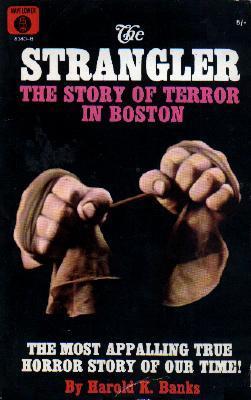 THE STRANGLER: THE STORY OF TERROR IN BOSTON